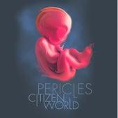 Citizen World de Pericles