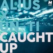 Caught Up by Alius