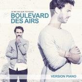 Je me dis que toi aussi (Version piano) de Boulevard des airs