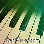 Bar Blue Jazz von Chillout Lounge