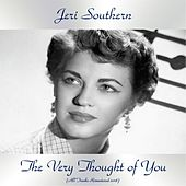 The Very Thought of You (All Tracks Remastered 2018) von Jeri Southern