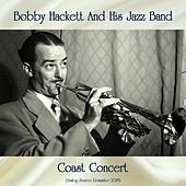 Coast Concert (Analog Source Remaster 2018) by Bobby Hackett