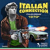 Italian Connection - Italo Crime 1970s de Various