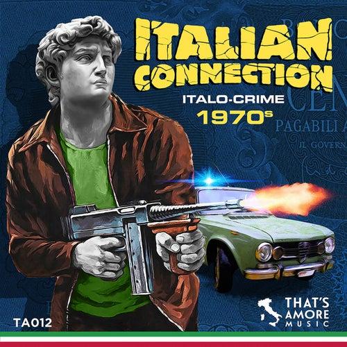 Italian Connection - Italo Crime 1970s de Various
