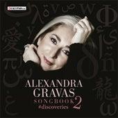 Songbook 2 Discoveries de Alexandra Gravas