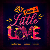 Give A Little Love by Paulo Pringles