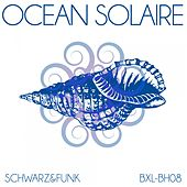 Ocean solaire by Schwarz and Funk