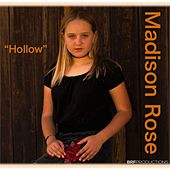 Hollow de Madison Rose