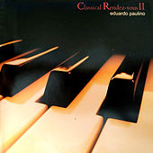 Classical Rendez-Vous II de Eduardo Paulino