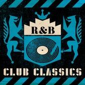 R&B Club Classics von Various Artists