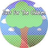 Just For The Children by Canciones Infantiles