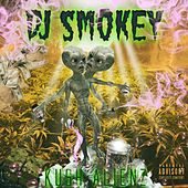 Kush Alienz by Dj Smokey