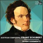 Austrian Composers: Franz Schubert Divertissements by Classical Piano 101