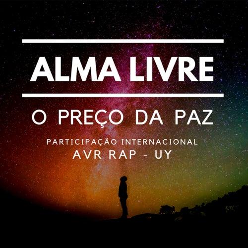 O Preço da Paz - Remix de Alma Livre