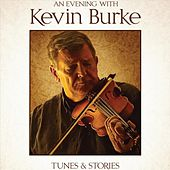 An Evening with Kevin Burke von Kevin Burke