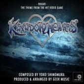 Kingdom Hearts - Hikari - Main Theme by Geek Music