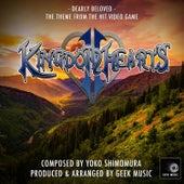Kingdom Hearts 2 - Dearly Beloved - Main Theme by Geek Music