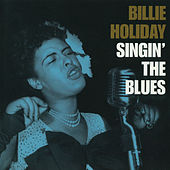 Singin' The Blues (Reissue) by Billie Holiday