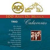 RCA 100 Años de Música by Trío Calaveras