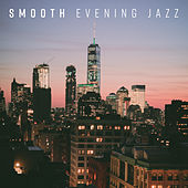 Smooth Evening Jazz von Peaceful Piano