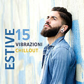 15 Estive Vibrazioni Chillout von Ibiza Chill Out