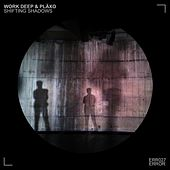 Shifting Shadows EP by Work Deep