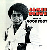 Get On The Good Foot de James Brown