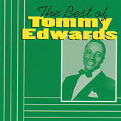 The Best Of Tommy Edwards (Reissue) by Tommy Edwards