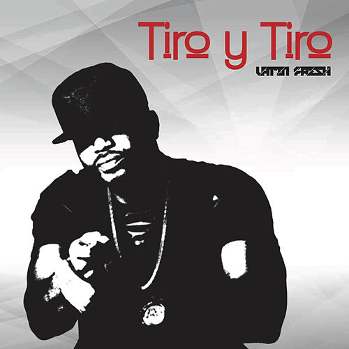Tiro Y Tiro by Latin Fresh