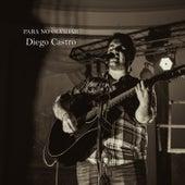 Para No Olvidar de Diego Castro