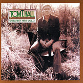 Greatest Hits, Vol. 2 (Reissue) by Tom T. Hall