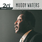 20th Century Masters: The Millennium Collection: Best Of Muddy Waters de Muddy Waters