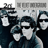 20th Century Masters: The Millennium Collection: Best Of The Velvet Underground von The Velvet Underground