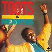 Toots In Memphis by Toots Hibbert