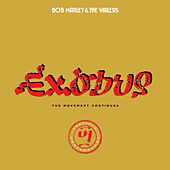 Exodus 40 by Bob Marley & The Wailers