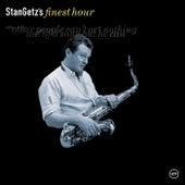 Stan Getz's  Finest Hour by Stan Getz