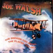 The Smoker You Drink, The Player You Get (Reissue) de Joe Walsh