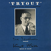 Tryout (a Series of Private Rehearsal Recordings) de Kurt Weill