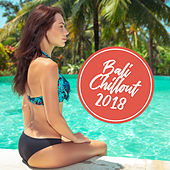 Bali Chillout 2018 von Chill Out