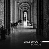 Jazz Smooth Sounds von Restaurant Music