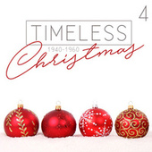 Timeless Christmas (1940 - 1960), Vol. 4 de Various Artists