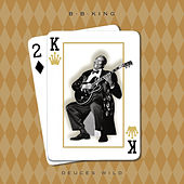 Deuces Wild (Reissue) by B.B. King