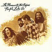 People Like Us (Reissue 2) de The Mamas & The Papas