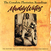 The Complete Plantation Recordings (Reissue) de Muddy Waters