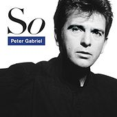So (2012 Remastered) by Peter Gabriel
