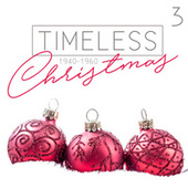 Timeless Christmas (1940 - 1960), Vol. 3 de Various Artists