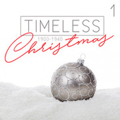 Timeless Christmas (1900 - 1940), Vol. 1 by Various Artists