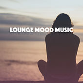Lounge: Mood Music by Various Artists