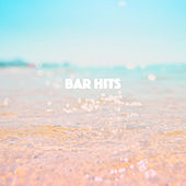 Bar Hits by Various Artists