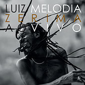 Zerima (Ao Vivo) by Luiz Melodia